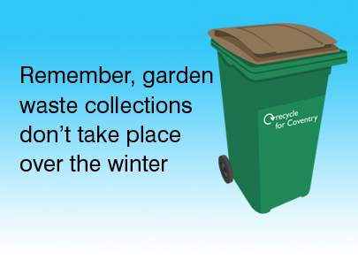 Find out when your last garden waste collection is