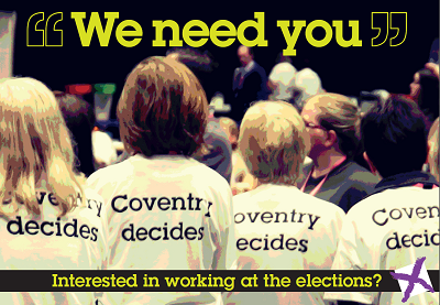 We need you to work at the election