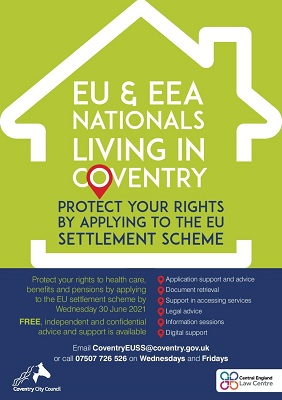 Poster which reads EU and EEA nationals living in Coventry. Protect your rights by applying to the EU settlement scheme